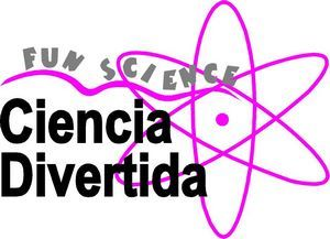 Ciencia Divertida - Fun Science