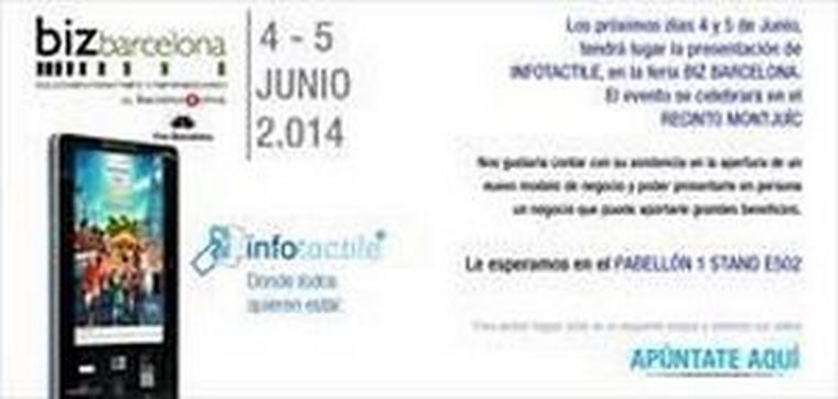 Infotactile informará de su sistema de negocio en la próxima feria Biz Barcelona 2014.