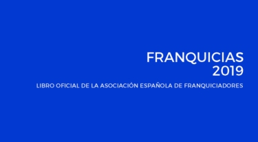 La AEF edita su Libro Oficial FRANQUICIAS 2019